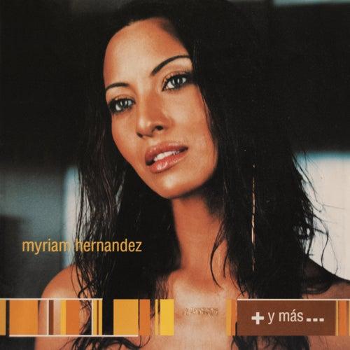 + Y Mas van Myriam Hernández