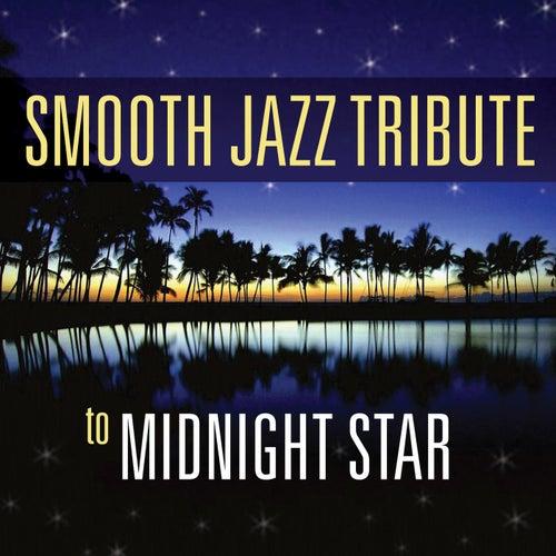 Smooth Jazz Tribute to Midnight Star von Smooth Jazz Allstars