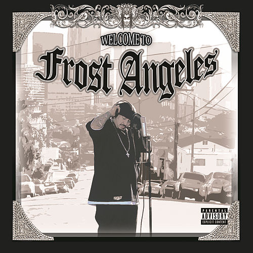 Welcome To Frost Angeles de Kid Frost