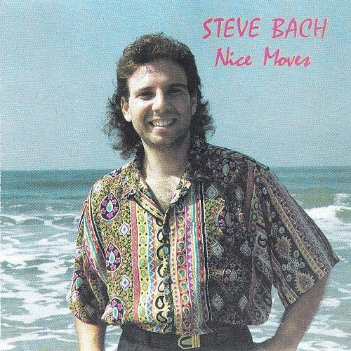 Nice Moves de Steve Bach