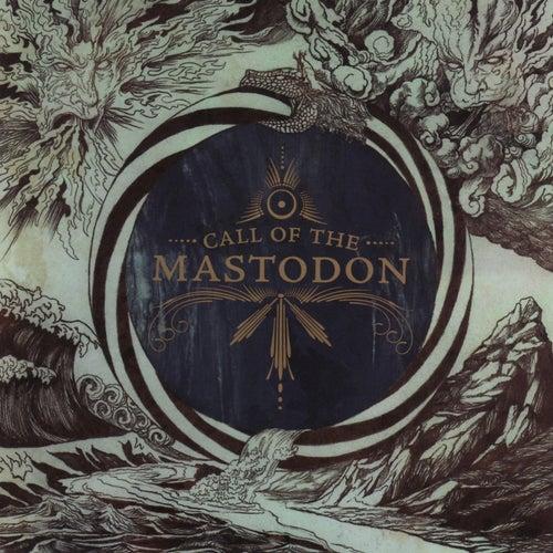 Call of the Mastodon by Mastodon