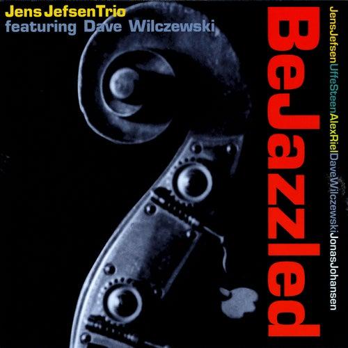 BeJazzled (feat. Dave Wilczewski) by Jens Jefsen