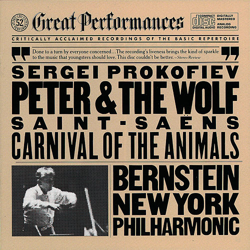 Prokofiev: Peter and the Wolf - Saint-Saëns: Carnival of the Animals by New York Philharmonic