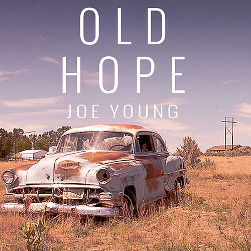 Old Hope by Joe Young