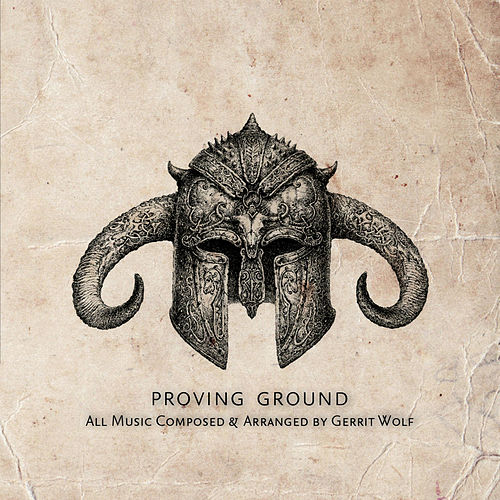 Proving Ground by Gerrit Wolf