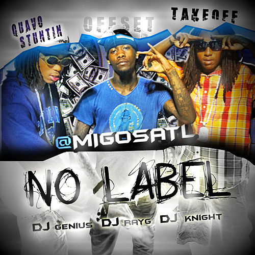 No Label von Migos