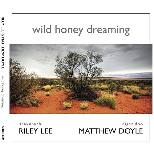 Wild Honey Dreaming de Riley Lee