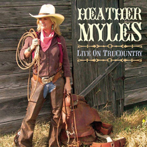 Live on Trucountry von Heather Myles