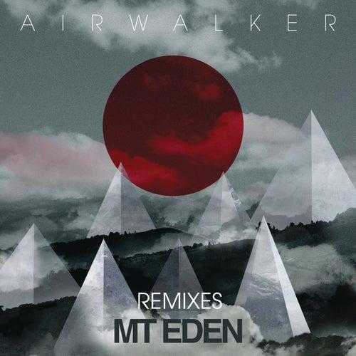 Air Walker (Remixes) by Mt. Eden
