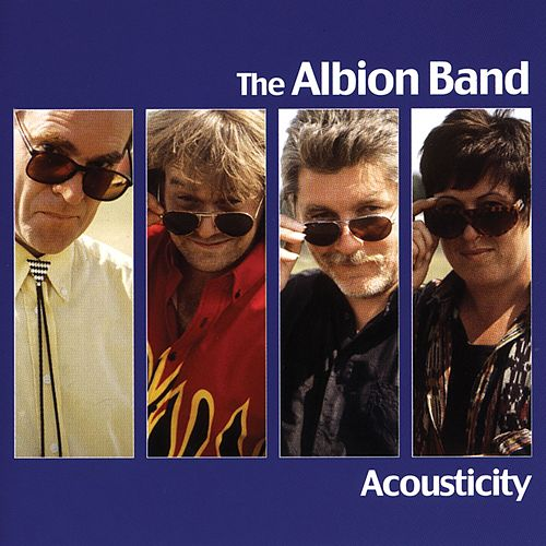 Acousticity by The Albion Band