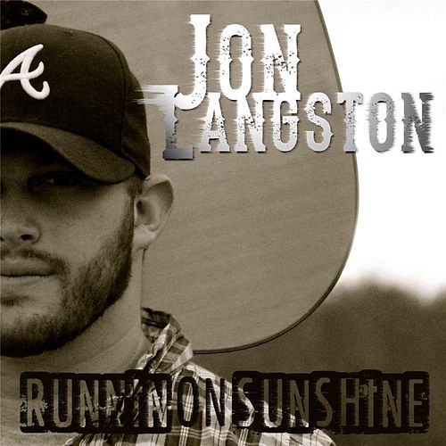 Runnin' On Sunshine de Jon Langston