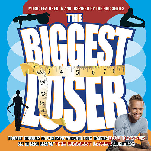 The Biggest Loser-Music From The Television Show de Various Artists