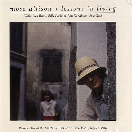 Lessons In Living [Live At Montreux] de Mose Allison