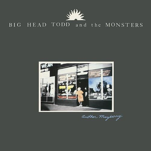 Another Mayberry de Big Head Todd And The Monsters