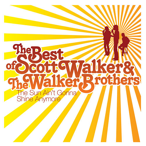 The Sun Ain't Gonna Shine de Scott Walker