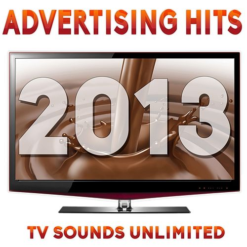 Advertising Hits 2013 van TV Sounds Unlimited