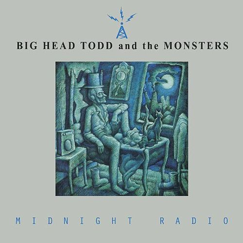 Midnight Radio de Big Head Todd And The Monsters