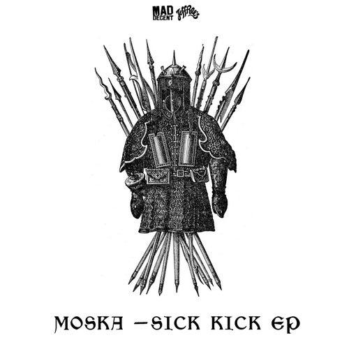 Sick Kick von MOSKA