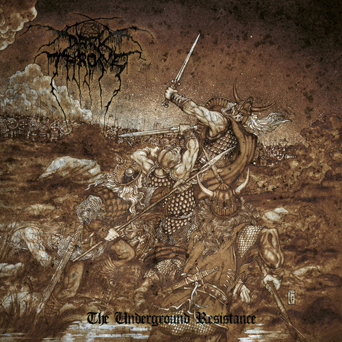 The Underground Resistance by Darkthrone