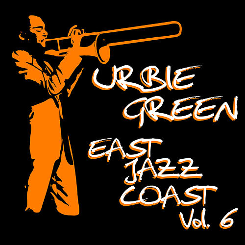 East Coast Jazz, Vol. 6 di Urbie Green