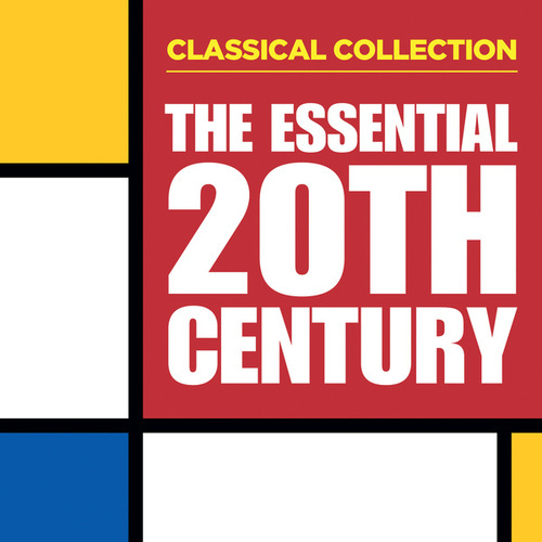 Classical Collection: The Essential 20th Century de Various Artists