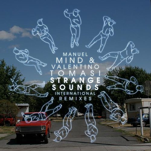 Strange Sounds (International Remixes) by Manuel Mind