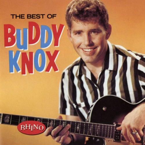 Best Of Buddy Knox by Buddy Knox