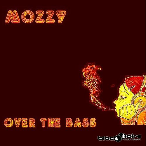 Over the Bass von Mozzy