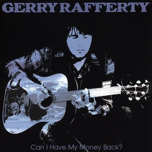Can I Have My Money Back? von Gerry Rafferty