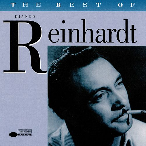 The Best Of Django Reinhardt von Django Reinhardt