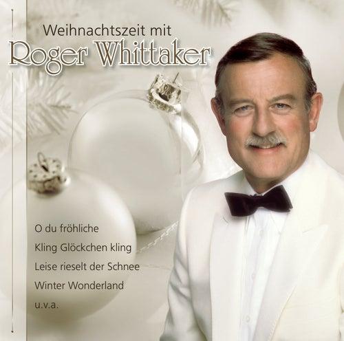 Weihnachtszeit mit Roger de Roger Whittaker