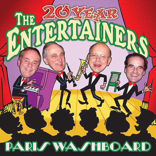 The 20 Year Entertainers by Paris Washboard