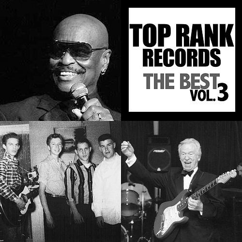 Top Rank Records: The Best, Vol. 3 by Various Artists