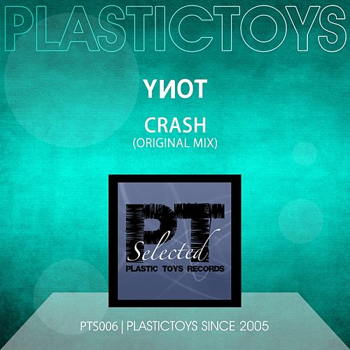Crash by YNOT