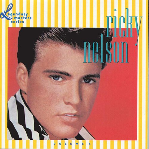 Ricky Nelson Vol. 1 The Legendary Masters Series von Rick Nelson