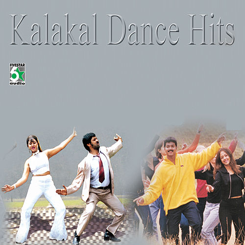 Kalakal Dance Hits by Various Artists