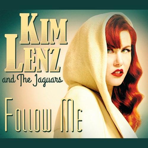 Follow Me by Kim Lenz & The Jaguars