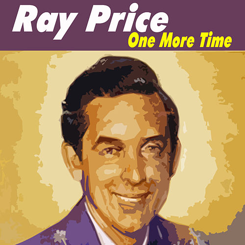 One More Time by Ray Price