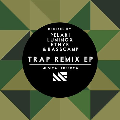 TRAP Remix EP de Various Artists
