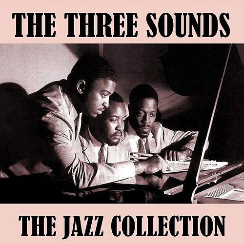 The Jazz Collection by The Three Sounds