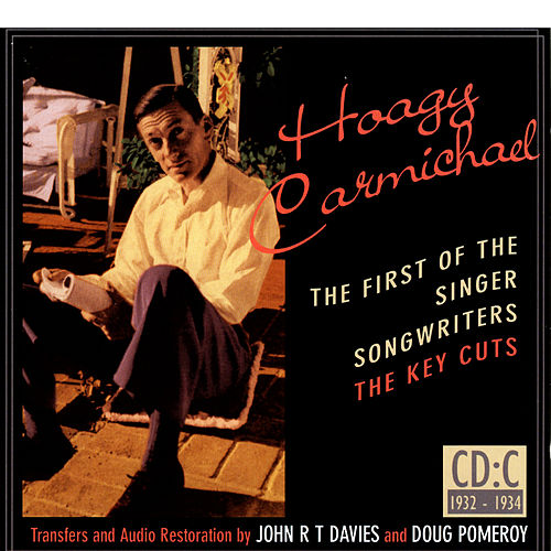 Hoagy Carmichael: The First Of The Singer-Songwriters, Cd C de Various Artists