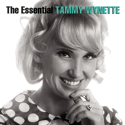 The Essential Tammy Wynette de Tammy Wynette