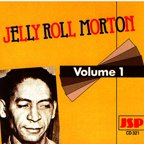 Jelly Roll Morton - Vol. I by Jelly Roll Morton