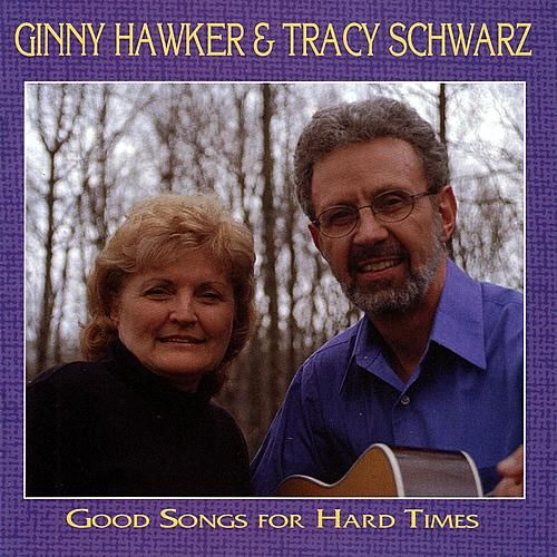 Good Songs For Hard Times von Ginny Hawker