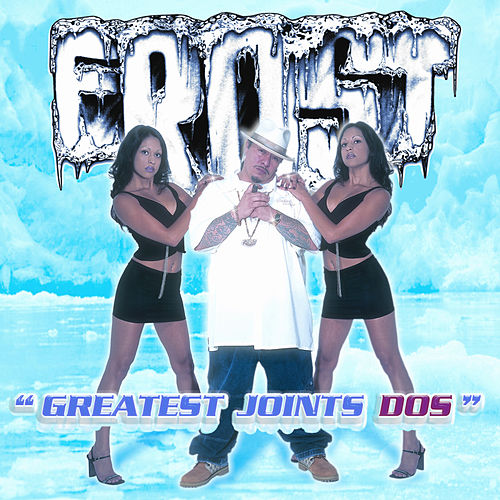 Greatest Joints Dos by Frost