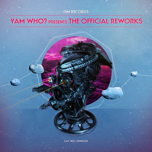 Yam Who? Presents 'The Official Reworks' de Various Artists