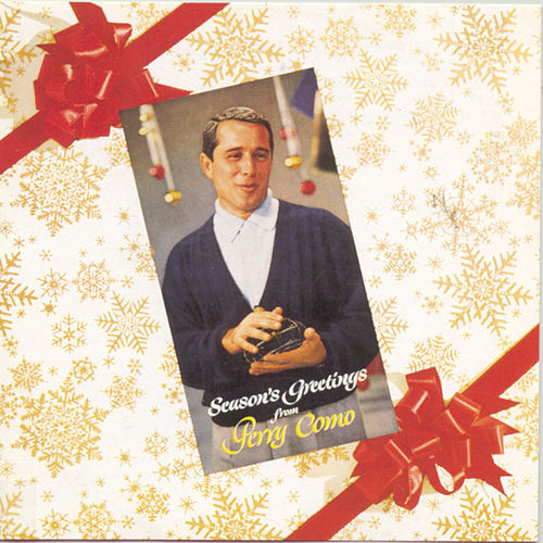 Season's Greetings by Perry Como