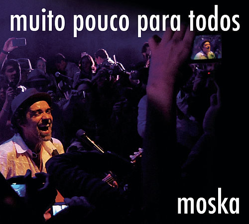 Muito Pouco para Todos (Ao Vivo) by Paulinho Moska