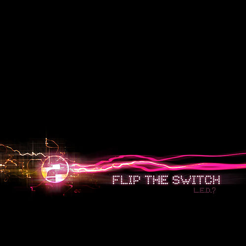 Flip the Switch de L.E.D.