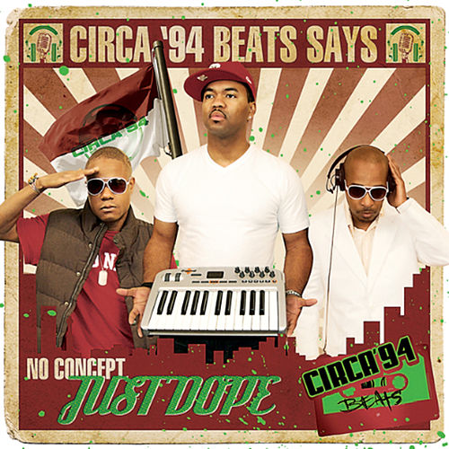 No Concept Just Dope by Circa '94 Beats